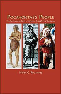 Pocahontas's People: The Powhatan Indians of Virginia Through Four Centuries [Paperback]
